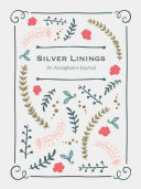 Silver Linings  Acceptance Journal