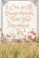 I Can Do All Things Through Christ That Strengthens Me PDF