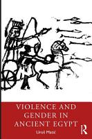 Violence and Gender in Ancient Egypt PDF