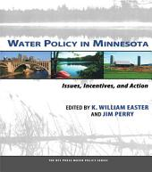 Water Policy in Minnesota: Issues, Incentives, and Action