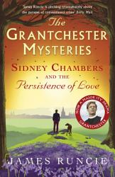Sidney Chambers And The Persistence Of Love Book PDF
