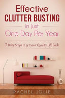 Effective Clutter Busting in Just One Day Per Year