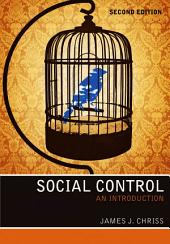 Social Control: An Introduction, Edition 2