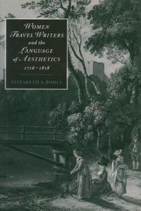 Women Travel Writers and the Language of Aesthetics  1716 1818 PDF