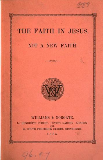 The faith in Jesus  not a new faith PDF