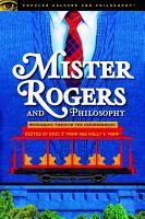 Mister Rogers and Philosophy PDF