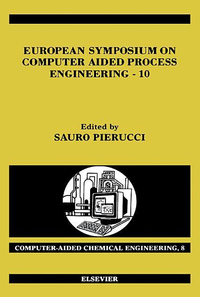 European Symposium on Computer Aided Process Engineering - 10