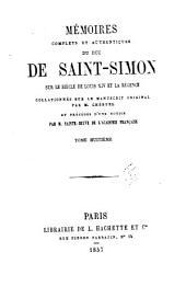 Mʹemoirs complets et authentiques du duc de Saint-Simon sur le siècle du Louis XIV et la rʹegence: Volume8
