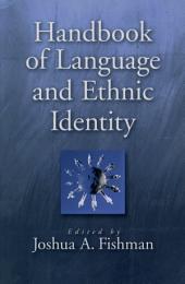 Handbook of Language & Ethnic Identity