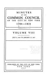 Minutes of the Common Council of the City of New York, 1784-1831: Volume 8