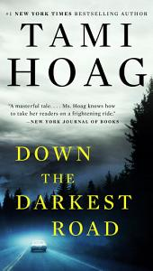 Down the Darkest Road Book