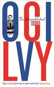 The Unpublished David Ogilvy PDF