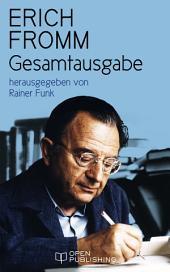 Erich Fromm Gesamtausgabe: herausgegeben von Rainer Funk