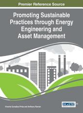 Promoting Sustainable Practices through Energy Engineering and Asset Management