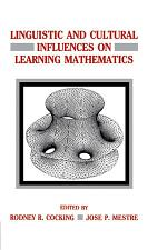 Linguistic and Cultural Influences on Learning Mathematics