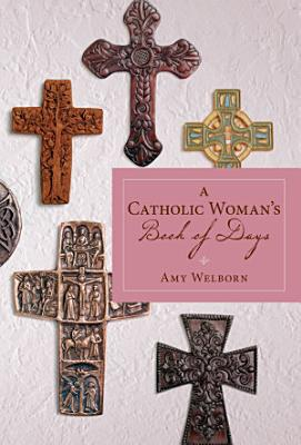 A Catholic Woman s Book of Days