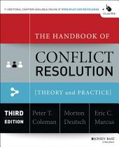 The Handbook of Conflict Resolution: Theory and Practice, Edition 3