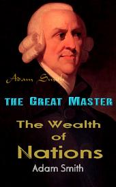 The Wealth of Nations: the Great Master