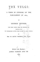 Vox Vulgi: A Poem in Censure of the Parliament of 1661