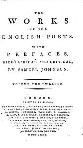The Works of the English Poets: With Prefaces, Biographical and Critical, Volume 12