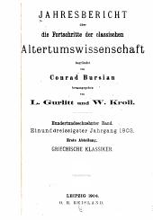 Jahresbericht über die Fortschritte der klassischen Altertumswissenschaft: Band 31;Bände 116-118