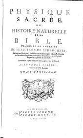 Physique sacrée, ou Histoire-naturelle de la Bible: Volume3