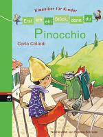 Erst ich ein St  ck  dann du   Klassiker f  r Kinder   Pinocchio PDF