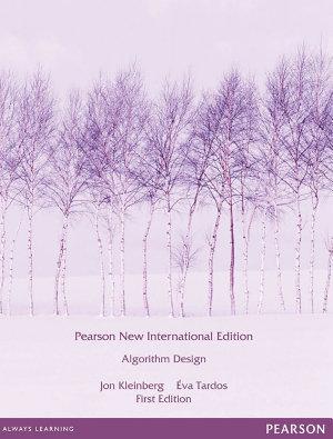 Algorithm Design  Pearson New International Edition
