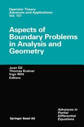 Aspects of Boundary Problems in Analysis and Geometry