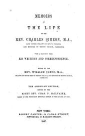 Memoirs of the Life of the Rev. Charles Simeon ...