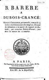 B. Barrere à Dubois Crancé: Réponse