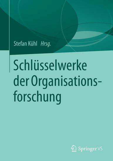 Schl  sselwerke der Organisationsforschung PDF