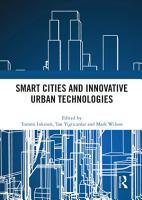 Smart Cities and Innovative Urban Technologies PDF
