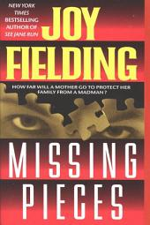 Missing Pieces: A Novel