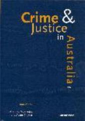 Crime and Justice in Australia 1997