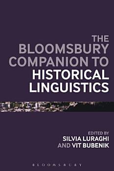 The Bloomsbury Companion to Historical Linguistics PDF