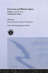 Ceremony and Ritual in Japan: Religious Practices in an Industrialized Society