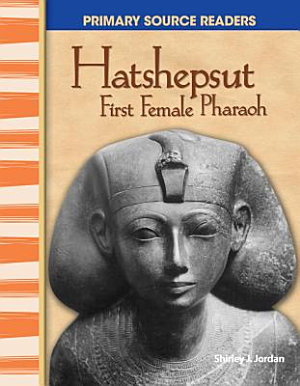 Hatshepsut  First Female Pharaoh