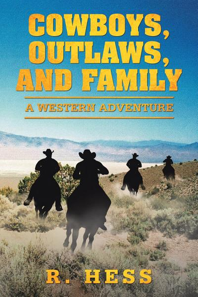 Download Cowboys  Outlaws  and Family Book