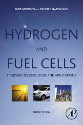 Hydrogen and Fuel Cells: Emerging Technologies and Applications, Edition 3