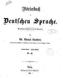W  rterbuch der deutschen Sprache mit Relegen von Luther bis auf die Gegenwart von Daniel Sanders PDF