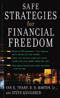 Safe Strategies for Financial Freedom PDF