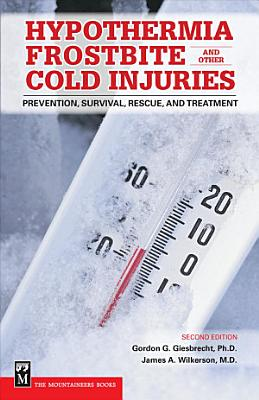 Hypothermia  Frostbite and Other Cold Injuries