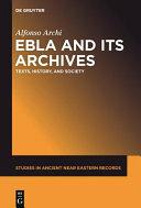 Ebla and Its Archives PDF