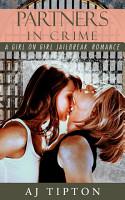 Partners in Crime  A Girl on Girl Jailbreak Romance PDF