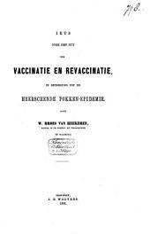 Iets over het nut der vaccinatie en revaccinatie, in betrekking tot de heerschende pokken-epidemie