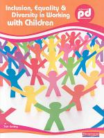 Inclusion, Equality and Diversity in Working with Children