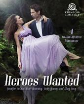 Heroes Wanted: 4 To-the-Rescue Romances