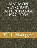 Marmon Auto Part Interchange 1927 - 1932