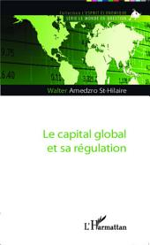 Le capital global et sa régulation
